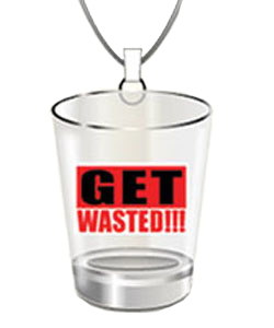 Hanging Party Shot Glass- Get Wasted!!!! ~ EL-7618-027